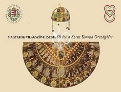 MVSZ-80: Árpádtól, Árpádig és a Szent Korona Országáig - Üzenet a világ magyarságának, rokon népeinknek, Európának és a nagyvilágnak